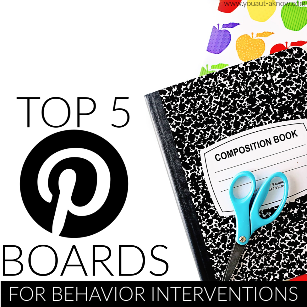 Top 5 Pinterest Boards For Behavior Interventions You Aut A Know